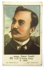 Figurina Anni 1930 Magg. Pietro Toselli Marca Gallo Cartonata cm 7 x 4,5