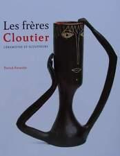 LIVRE NEUF : LES FRERES COUTIER céramistes et sculpteurs (céramique années 50 60