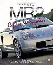 Toyota MR2 Coupe & Spyder 1984-2007 (W1 W2 W3 Targa Roadster Turbo) Buch book