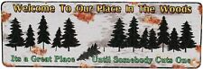 """Rivers Edge Products Tin Sign Welcome To Our Place, Size 10.5"""" x 3.5"""" ,mfg 1407"""