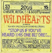 Stop Us If You've Heard This One Before, Vol. 1 by The Wildhearts (CD, Jul-2008, Round Records)