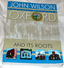 Roaming Around Oxford and Its Roots by John Wilson