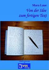 eBook: Von der Idee zum fertigen Text - ein Schreibratgeber
