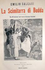 E. Salgari: LA SCIMITARRA DI BUDDA 1905 Treves 4° migliaio incisioni illustrato
