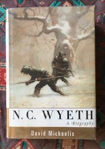 N. C. Wyeth : A Biography, David Michaelis: HC w/DJ 4th ed- LN