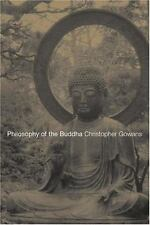 Philosophy of the Buddha: An Introduction, , Gowans, Christopher, Good, 2003-06-