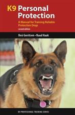 K9 PERSONAL PROTECTION - GERRITSEN, RESI, DR./ HAAK, RUUD - NEW PAPERBACK BOOK