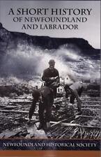 A Short History of Newfoundland and Labrador, Newfoundland Historical Society, N