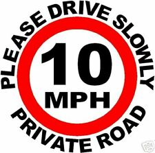 10 MPH SPEED LIMIT WITH ARCH LETTERING SIGN/NOTICE L