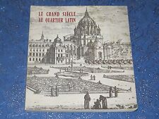 Le Grand Siècle au Quartier Latin Exposition Ville de Paris 1982