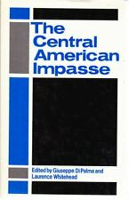 The Central American impasse The Croom Helm series on Latin America