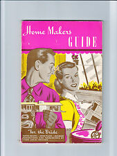 HOME MAKERS GUIDE, FOR THE BRIDE 1951-VINTAGE COLLECTIBLE PUBLICATION ILLUS, ADS