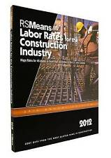 USED (VG) RSMeans Labor Rates for the Construction Industry 2012 (Means Labor Ra