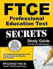 FTCE Professional Education Test Secrets Study Guide