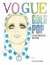 VOGUE GOES POP - VOGUE (COR)/ WEBB, IAIN R. (ILT) - NEW PAPERBACK BOOK