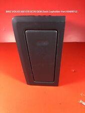 BIN2 VOLVO S60 V70 XC70 OEM Dash Cupholder Part #3409712