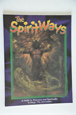 The Spirit Ways - Guide Shamans & Spiritually - Mage the Ascension / WoD