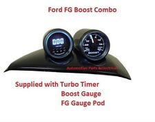 FG FALCON GAUGE POD SUITS ALL XR6 XR8 SUPP With SAAS TURBO TIMER & BOOST GAUGES