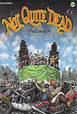 Not Quite Dead No. 5 by Shelton & Pic
