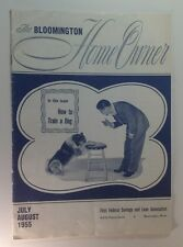 The Bloomington Home Owner~How To Train A Dog~July/August 1955~First Fed Savings