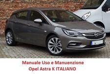 Manuale uso e manutenzione OPEL ASTRA K (2015/OGGI) ITALIANO PDF