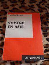 DODIER Catherine : Voyage en Asie - Ed. du Scorpion, alternance, 1960