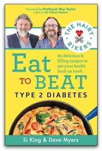 The Hairy Bikers Eat To Beat Type 2 Diabetes Healthy Eating Recipes Book