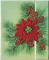 VINTAGE CHRISTMAS RED POINSETTIA PINE CONE NEEDLES ORNAMENTAL DESIGN CARD PRINT