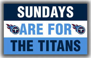 Tennessee Titans Team Sundays Are For The TITANS Flag 90x150cm 3x5ft Banner