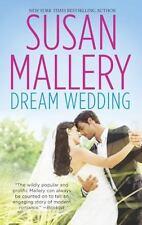 Dream Wedding : Dream Bride Dream Groom by Susan Mallery (2013, Paperback)