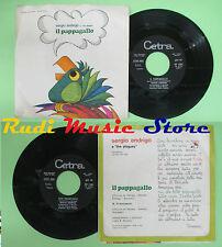 LP 45 7'' SERGIO ENDRIGO E THE PLAGUES Il pappagallo S. francesco 1972 no cd mc*