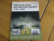 OSPREY AMERICAN LIGHT AND MEDIUM FRIGATES 1794-1836 FREGATE VAISSEAUX AMERICAINS