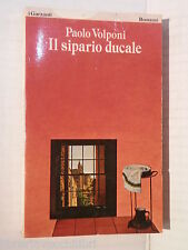 IL SIPARIO DUCALE Paolo Volponi I Garzanti Romanzi 1 1979 libro romanzo storia