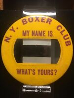 "N.Y. Boxer Club My Name Is ___What's Yours? 4"" Boxing Pinback Button"