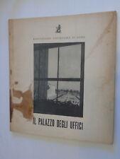 Esposizione Universale di Roma Minnucci G. IL PALAZZO DEGLI UFFICI Domus (1940?)