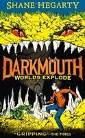 Worlds Explode (Darkmouth, Book 2),Shane Hegarty