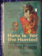Hate is for the Hunted by Stephen Frances pulp paperback