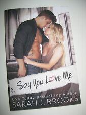 ? Say you love me Darah J. Brooks (TB) ? Liebes Erotik Roman ? TOP ?