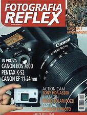 Fotografia Reflex 2015 8#Canon EOS 760D, Pentax K-S2, Canon EF 11-24mm,ppp