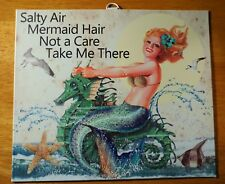 Vintage Retro Sassy Mermaid Beach Sign Decor Salty Air Mermaid Hair Seahorse New
