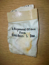 Vintage Cloth Bag A Shipment of Ore From Black Hills S. Dak.  soiled