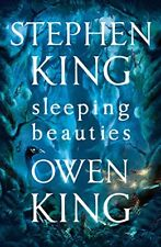 Sleeping Beauties,Stephen King, Owen King