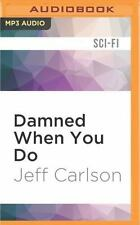 Long Eyes and Other Stories: Damned When You Do by Jeff Carlson (2016, MP3...