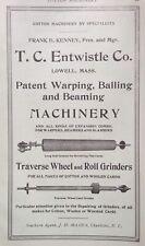 1914 AD(J23)~T.C. ENTWISTLE CO. LOWELL, MASS. WARPING, BALLING TEXTILE MACHINERY