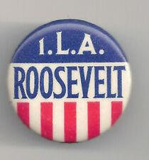 I.L.A. ROOSEVELT Pin Stars & Stripes ~ International Longshoreman Assn Pinback