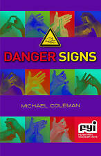 Danger Signs (FYI: Fiction with Stacks of Facts), Michael Coleman, New Book
