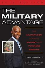 The Military Advantage, 2013 Edition: The Military.com Guide to Military and Vet