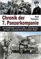 "Tiemann:  Chronik der 7. Panzerkompanie - Panzer-Division ""LAH"" Charkow NEU!"