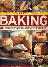 The Complete Book of Baking: 200 Irresistible, Easy-To-Make Recipes For Cakes, G