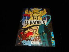 E P Jacobs : Le rayon U Editions Lombard 1974